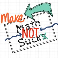 Make Math Not Suck