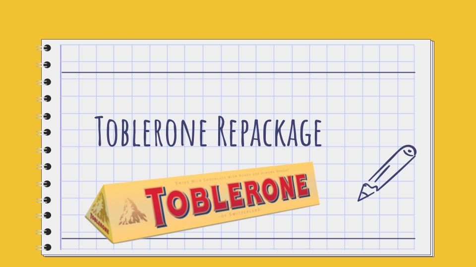 Toblerone Repackage